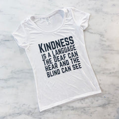 Kindness is a language T-Shirt