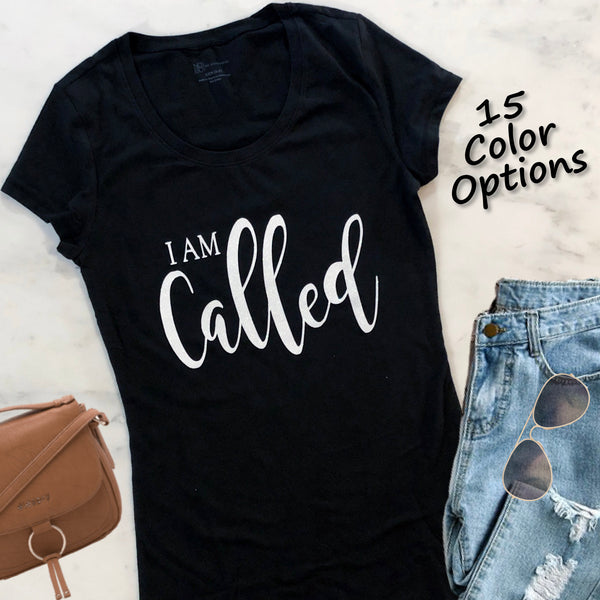 I am Called Christian T Shirt