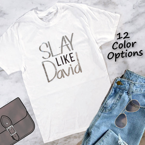 Slay Like David Christian T-Shirt