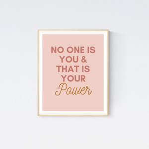 No One Is You | Printable Wall Art