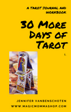 Another 30 Days of Tarot Journal + Workbook