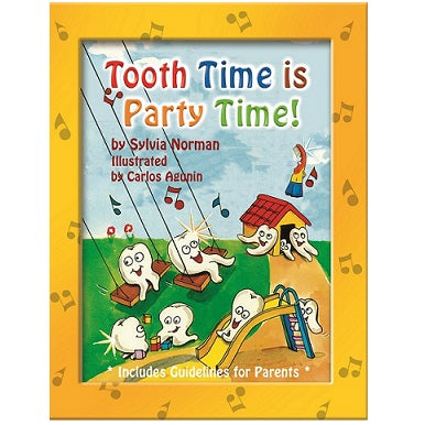 Tooth Time is Party Time! - The Book, Hardcover
