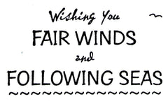 Wishing You Fair Winds