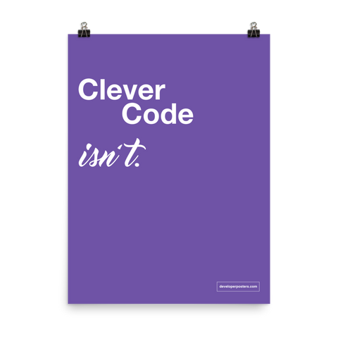 Clever Code Isn't