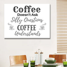 Kitchen Decor: Coffee Doesn't Ask