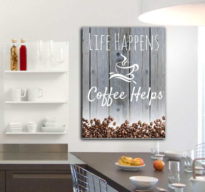 Home Decor: Life Happens. Coffee Helps (Ready to Hang Canvas)