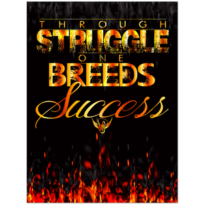Business Inspiration Wall Art: Through Struggle One Breeds Success (Wood Frame Ready to Hang)