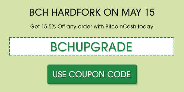Bitcoin Cash May 15 Upgrade - Coupon Code