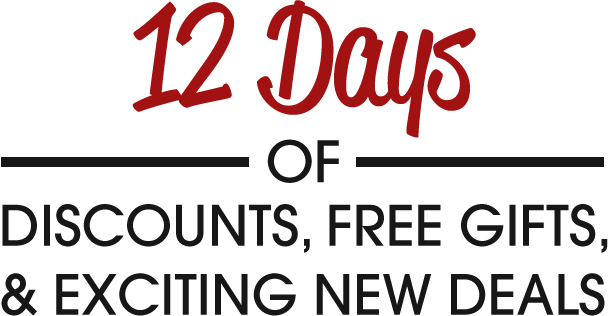 12 Days of Discount, Free Gifts, & Exciting New Deals