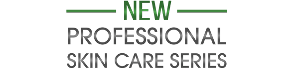New Professional Skin Care Series