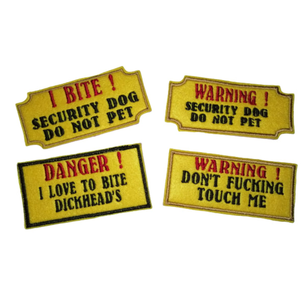 Security Dog Harness Patches - Warning Do Not Touch I  Bite #Dogs