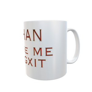 MEGHAN put the ME in MEGXIT Mug Joke Novelty Gift Tea Coffee Mugs #Megxit