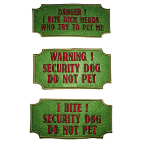 I Bite - Do Not Pet - Warning Security Dog Harness Patch