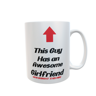 This Guy had an Awesome Girlfriend Mug Gift Tea Coffee #FunnyMug