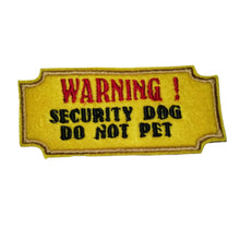 Warning Security Dog Do Not Pet Harness Patch