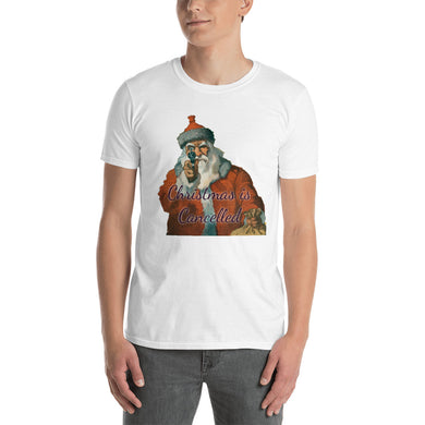 Christmas is Cancelled Santa with gun Joke Funny Xmas Short-Sleeve Unisex T-Shirt #Christmas