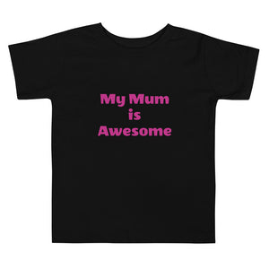 My Mum is Awesome T Shirt Unisex Boys Girls Toddler Short Sleeve Tee #Awesome