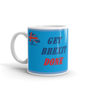 GET BREXIT DONE Coffee Mug #Brexit