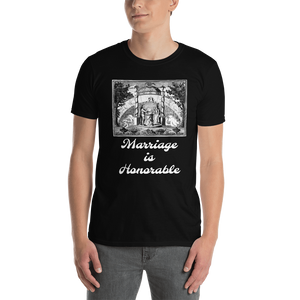 Marriage is Honorable Art Short-Sleeve Unisex T-Shirt #Marriage