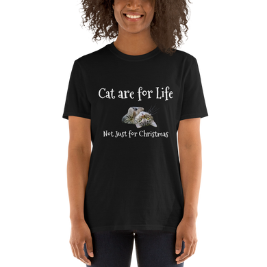 Cats are for Life Tee Cat Lover Short-Sleeve Unisex T-Shirt #Cats