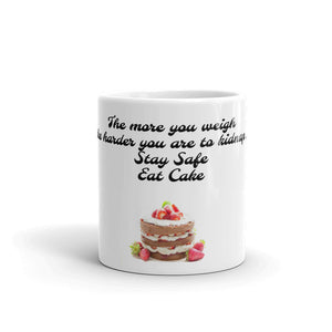 Funny Joke Mug Gift The more you weigh the harder you are to kidnap .. Stay Safe Eat Cake #Cake