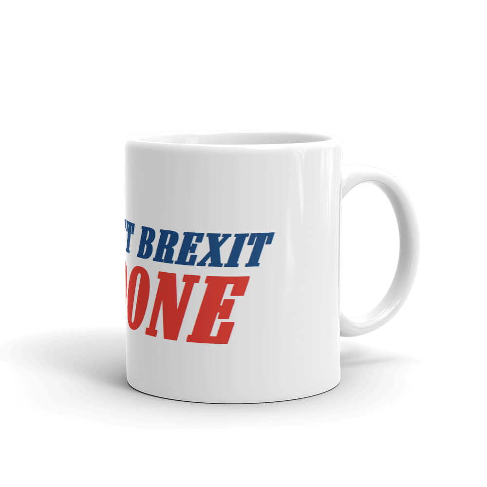 GET BREXIT DONE Coffee Mug #Brexit #GetBrexitDone