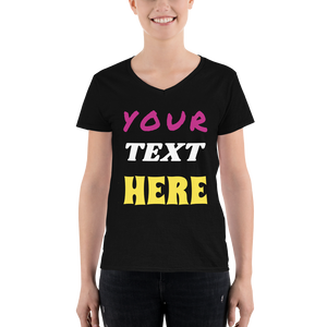 Womens V Neck - CUSTOM TEXT DESIGN YOUR OWN Short-Sleeve T-Shirt #TShirt