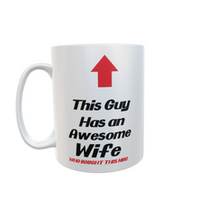 This Guy had an Awesome Wife  Mug Gift Tea Coffee #FunnyMug