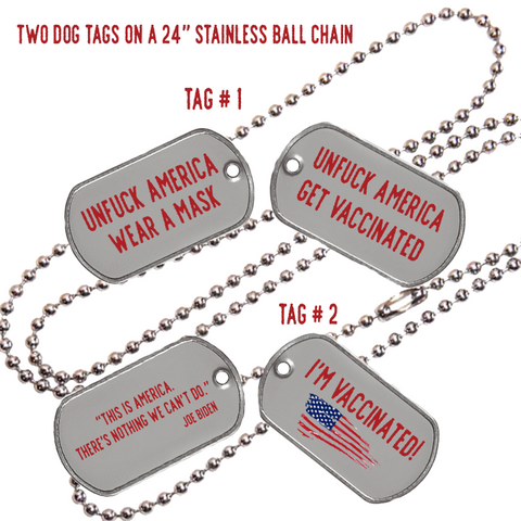UnFuck America Vaccination Dog Tags