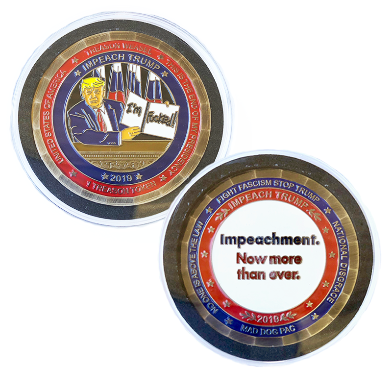 Treason Token 4.0 - Impeachment! Because He's Fukked