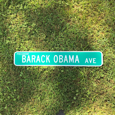 Pres. Barack Obama Ave Street Sign