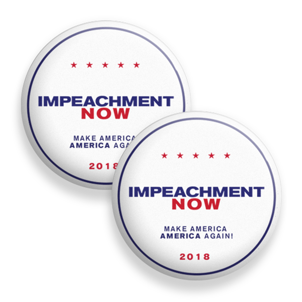 Impeachment Now Button Pack