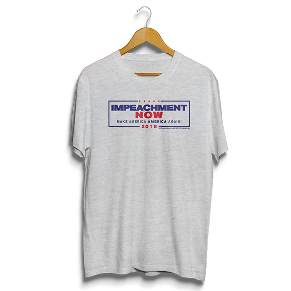 Impeachment Now T-shirt