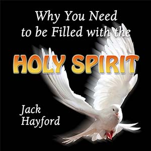 Why You Need to be Filled with The Holy Spirit