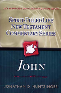 Spirit-Filled Life New Testament Commentary Series: John