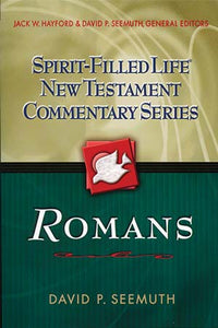 Spirit-Filled Life New Testament Commentary: Romans