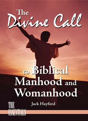 The Divine Call to Biblical Manhood and Womanhood