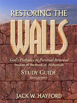 Restoring The Walls: God's Pathway to Personal Renewal