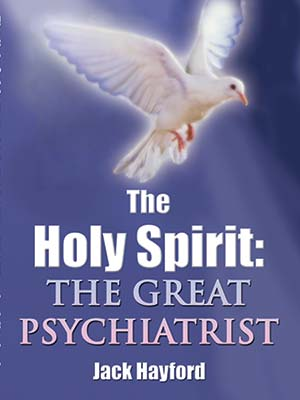 The Holy Spirit: The Great Psychiatrist