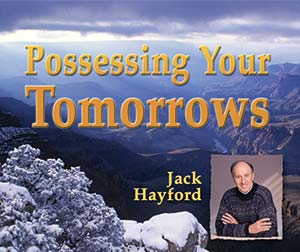 Possessing Your Tomorrows