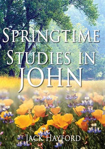 Springtime Studies In John