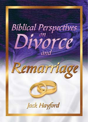 Biblical Perspectives on Divorce & Remarriage