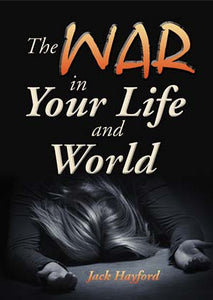 The War in Your Life and World