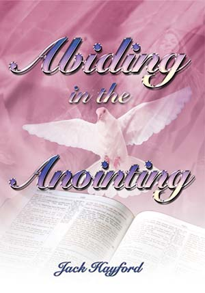 Abiding in the Anointing