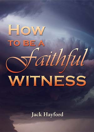 How To Be A Faithful Witness