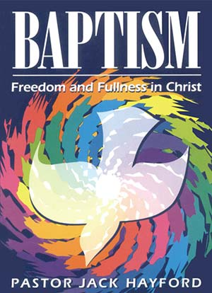 Baptism: Freedom and Fullness in Christ