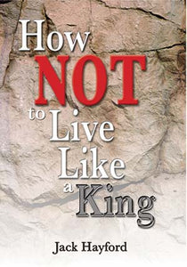 How Not to Live Like a King