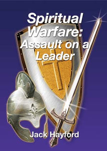 Spiritual Warfare: Assault on a Leader