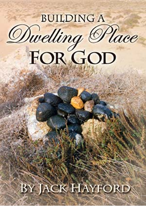 Building a Dwelling Place For God