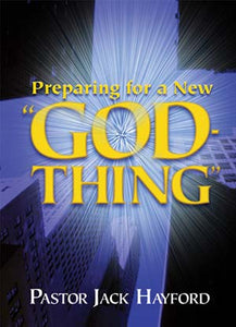 "Preparing For A New ""God-Thing"""